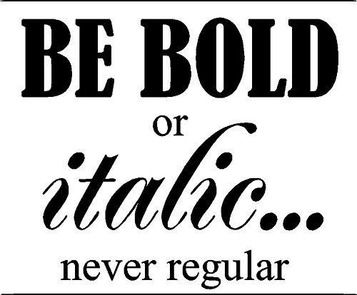 be_bold.jpg.d450f8886e94ba983490c460d429ac19.jpg